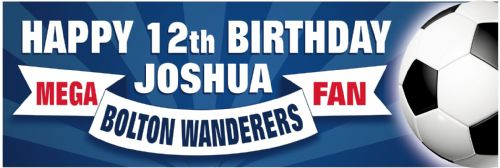 Bolton Wanderers Birthday banner